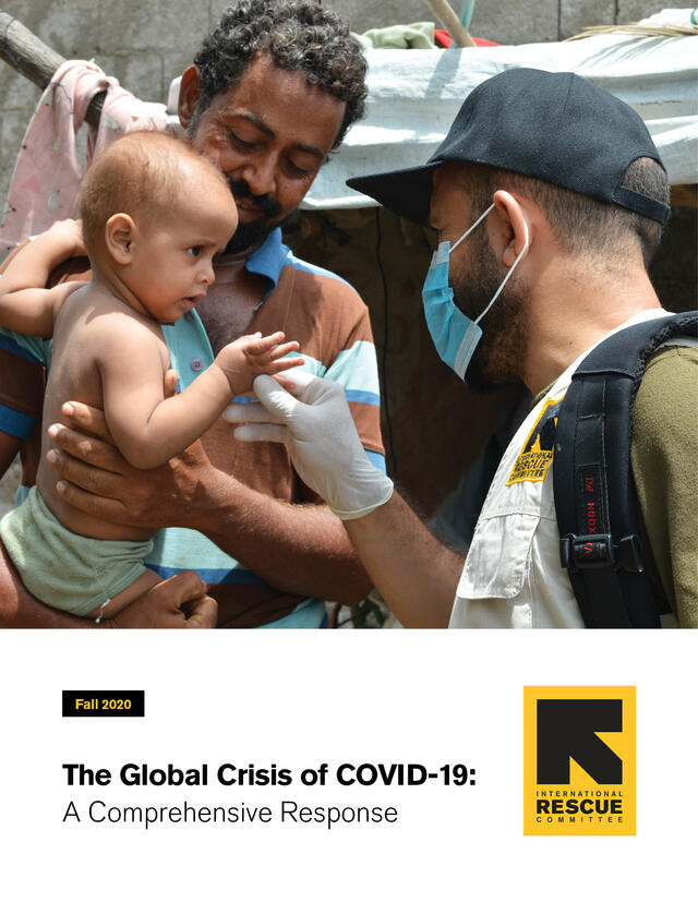 IRC Fall 2020 COVID-19 report cover showing an IRC health worker examining a baby held in a man's arms