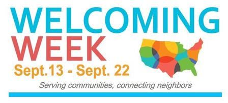Welcoming Week September 13-22, Serving Communities, Connecting Neighbors