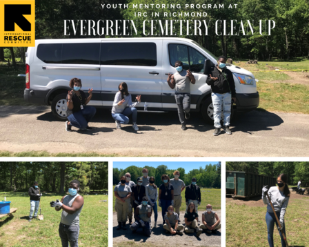 IRC Richmond Youth Mentoring Program members help to restore historic African American Evergreen Cemetery.